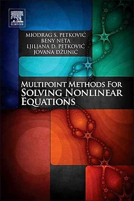 MULTIPOINT METHODS FOR SOLVING NONLINEAR EQUATIONS