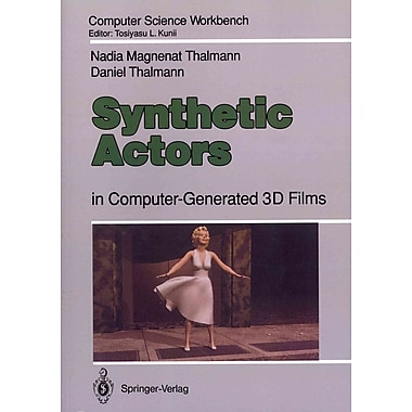 Synthetic Actors: in Computer-Generated 3D Films (Computer Science Workbench)