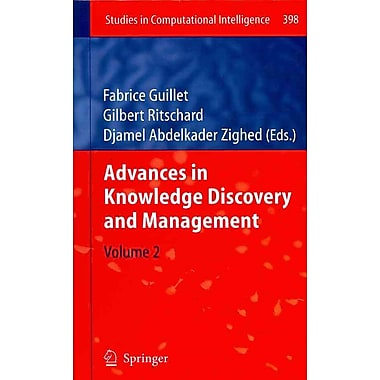 Advances in Knowledge Discovery and Management: Volume 2 (Studies in Computational Intelligence)