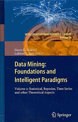Data Mining: Foundations and Intelligent Paradigms