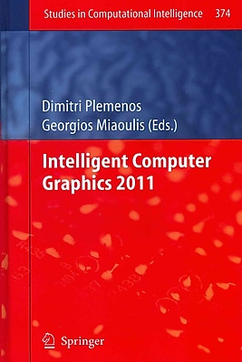 Intelligent Computer Graphics 2011 (Studies in Computational Intelligence)
