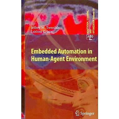 Embedded Automation in Human-Agent Environment (Adaptation, Learning, and Optimization)