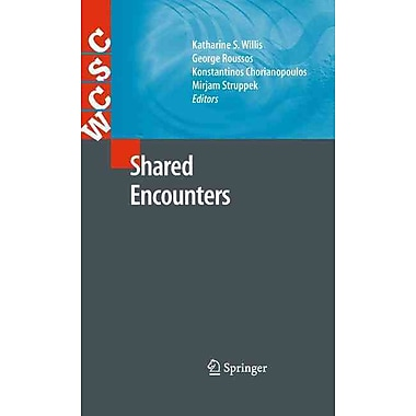 Shared Encounters (Computer Supported Cooperative Work)