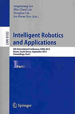 Intelligent Robotics and Applications (Paperback)