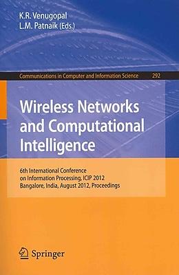 Wireless Networks and Computational Intelligence Patnaik Venugopal Paperback