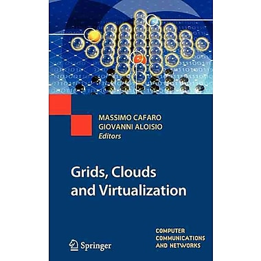 Grids, Clouds and Virtualization (Computer Communications and Networks)