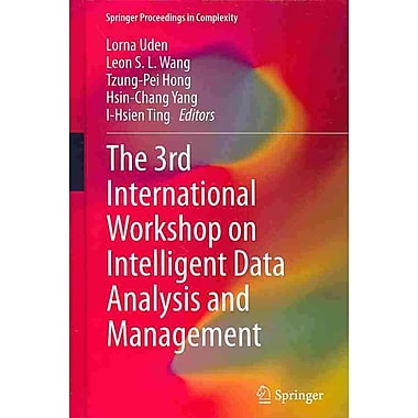 The 3rd International Workshop on Intelligent Data Analysis and Management