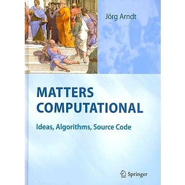 Matters Computational: Ideas, Algorithms, Source Code