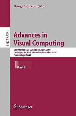 Advances in Visual Computing: 5th International Symposium, ISVC 2009, Las Vegas, NV, USA