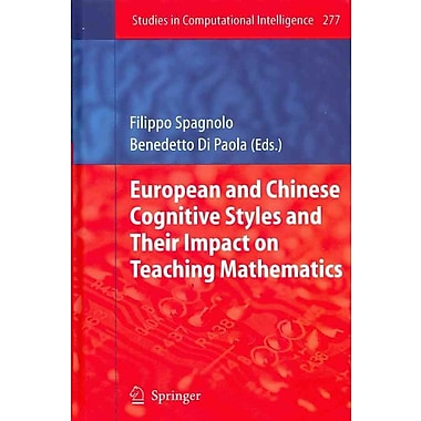 European and Chinese Cognitive Styles and their Impact on Teaching Mathematics