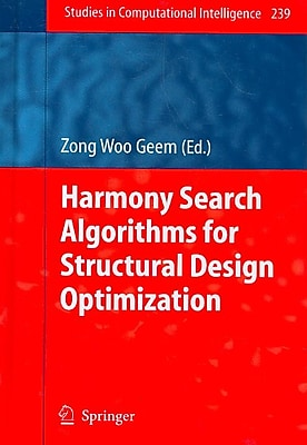 Harmony Search Algorithms for Structural Design Optimization
