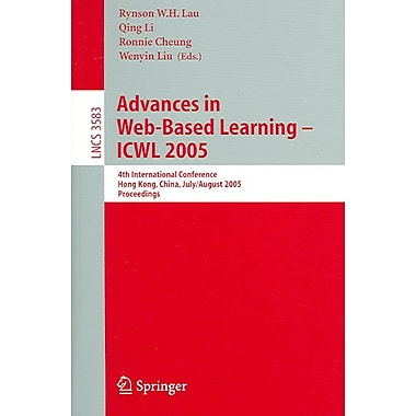 Advances in Web-Based Learning - ICWL 2005