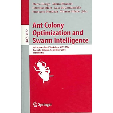 Ant Colony Optimization and Swarm Intelligence