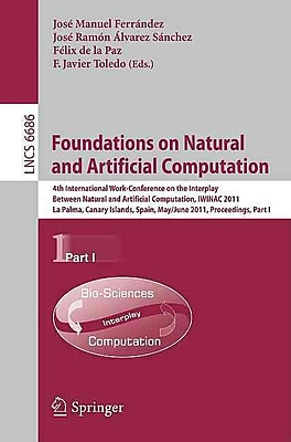 Foundations on Natural and Artificial Computation (Paperback)