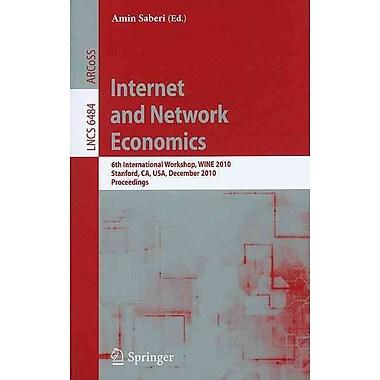 Internet and Network Economics: 6th International Workshop