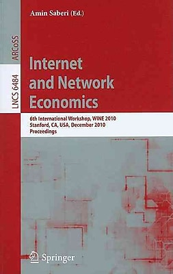 Internet and Network Economics: 6th International Workshop