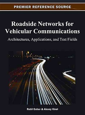 Roadside Networks for Vehicular Communications