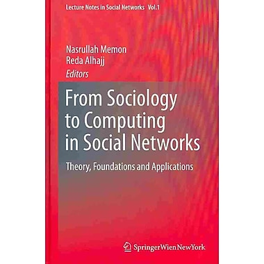 From Sociology to Computing in Social Networks