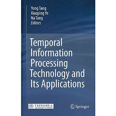 Temporal Information Processing Technology and Its Applications