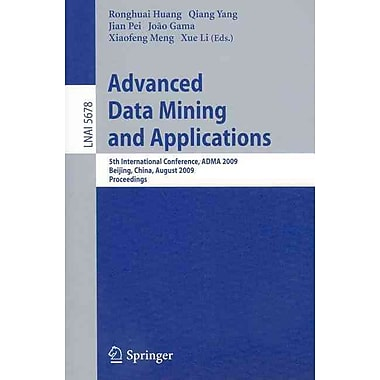 Advanced Data Mining and Applications 5th International Conference