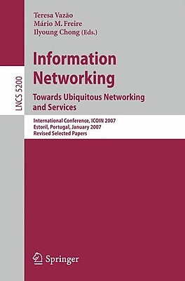Information Networking. Towards Ubiquitous Networking and Services: International Conference