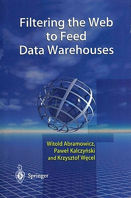 Filtering the Web to Feed Data Warehouses