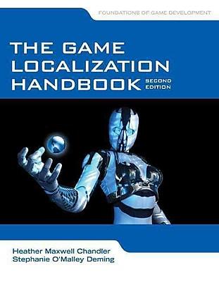The Game Localization Handbook
