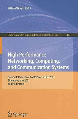 High Performance Networking, Computing, and Communication Systems
