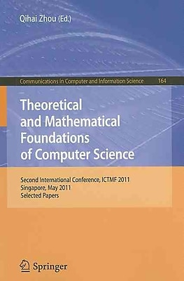 Theoretical and Mathematical Foundations of Computer Science (Paperback)