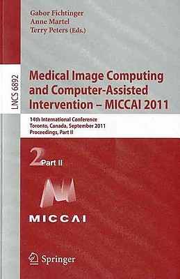 Medical Image Computing and Computer-Assisted Intervention 14th International Conference