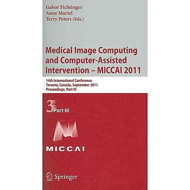 Medical Image Computing and Computer-Assisted Intervention