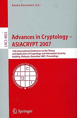 Advances in Cryptology - ASIACRYPT 2007