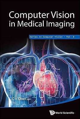 Computer Vision in Medical Imaging (Series in Computer Vision)