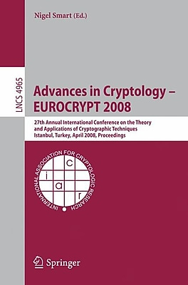 Advances in Cryptology - EUROCRYPT 2008 (Paperback)