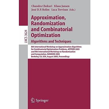 Approximation, Randomization and Combinatorial Optimization