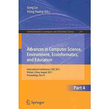 Advances in Computer Science, Environment, Ecoinformatics, and Education, Part IV
