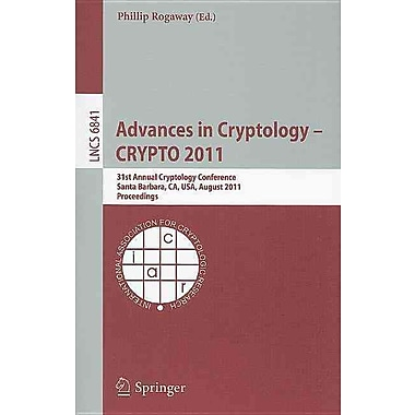 Advances in Cryptology -- CRYPTO 2011 (Paperback)