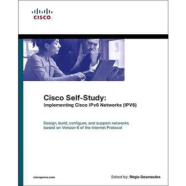 Cisco Self-Study: Implementing Cisco IPv6 Networks