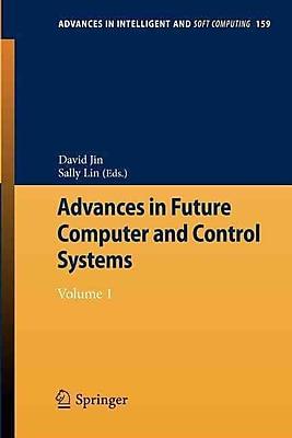 Advances in Future Computer & Control Systems