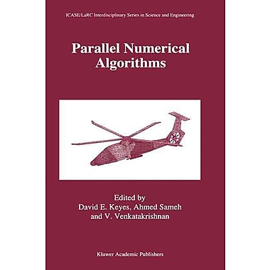 Parallel Numerical Algorithms (ICASE LaRC Interdisciplinary Series in Science and Engineering)