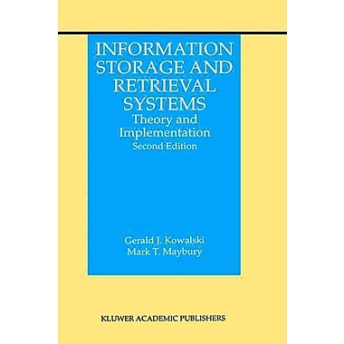 Information Storage and Retrieval Systems: Theory & Implementation