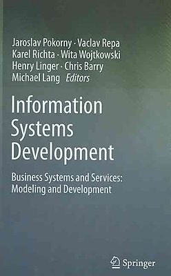 Information Systems Development: Business Systems and Services: Modeling and Development