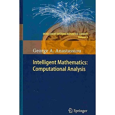 Intelligent Mathematics: Computational Analysis (Intelligent Systems Reference Library)