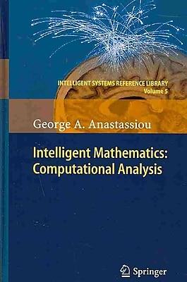 Intelligent Mathematics: Computational Analysis (Intelligent Systems Reference Library)