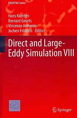 Direct and Large-Eddy Simulation VIII (ERCOFTAC Series)