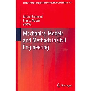 Mechanics, Models & Methods in Civil Engineering