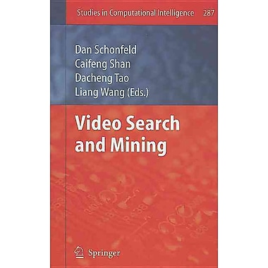 Video Search and Mining (Studies in Computational Intelligence)