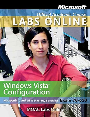 Windows Vista Configuration with Lab Manual and MOAC Labs