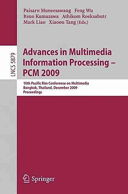 Advances in Multimedia Information Processing - PCM 2009 (Paperback)