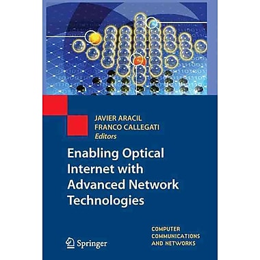 Enabling Optical Internet with Advanced Network Technologies (Computer Communications and Networks)